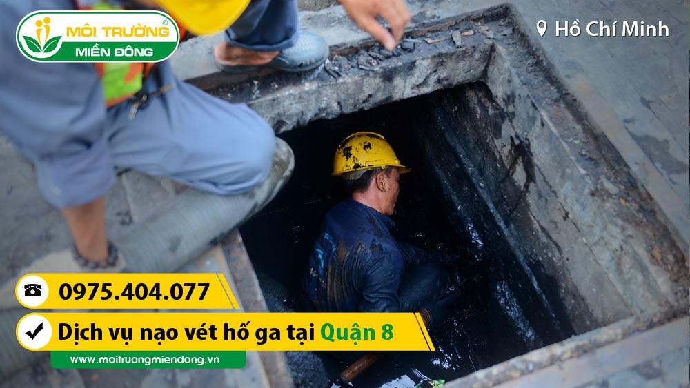 Công Ty Dịch Vụ nạo vét hố ga tại Quận 8, HCM ☎ 0975.404.077 #moitruong #vietnam #Environmental #việtnam #naovethoga #HCM