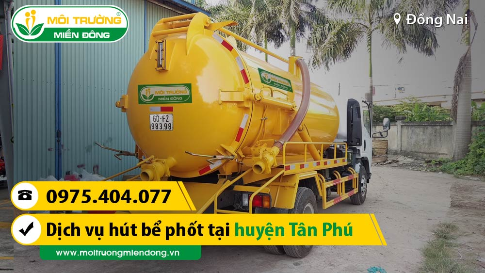 Công Ty Dịch Vụ hút bể phốt tại xã Phú Sơn, Huyện Tân Phú, Đồng Nai ☎ 0975.404.077 #moitruong #vietnam #Environmental #việtnam #hutbephot #Đồng Nai
