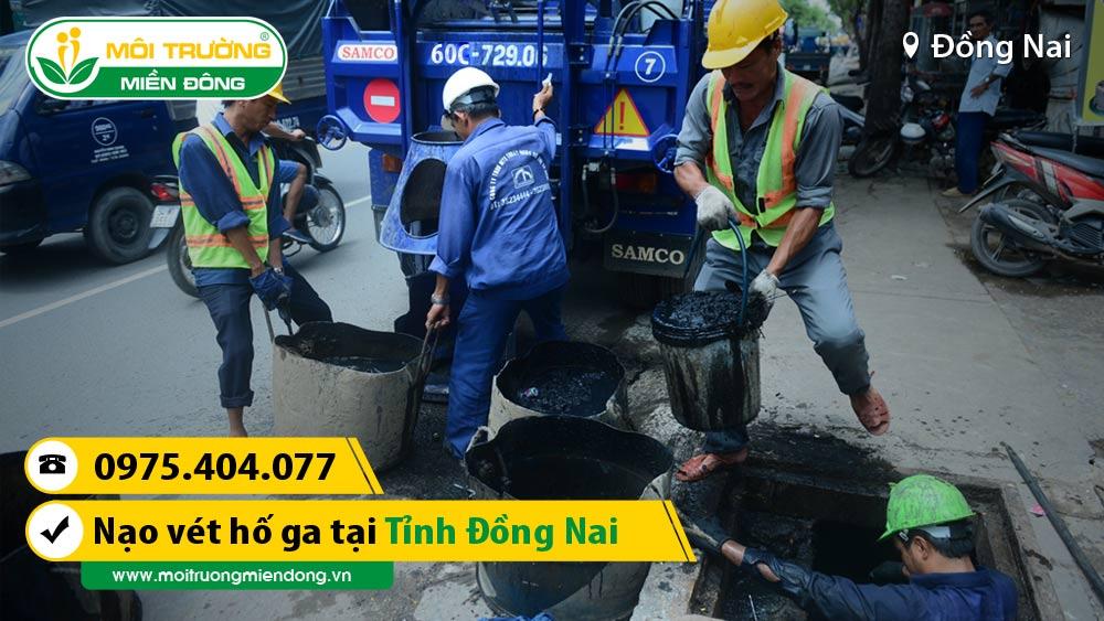 Dịch vụ nạo vét hố ga tỉnh Đồng Nai